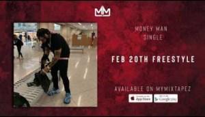 Money Man - Feb 20th (Freestyle)